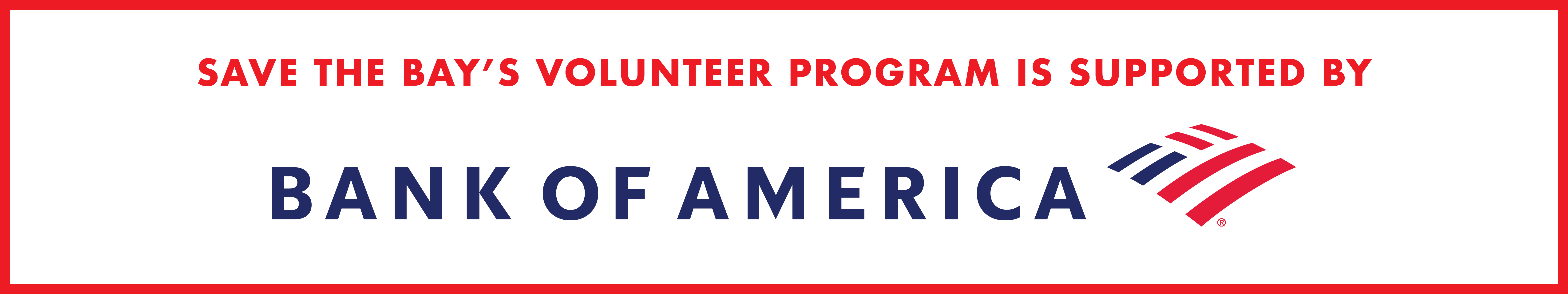 Save The Bay's volunteer program is supported by Bank of America